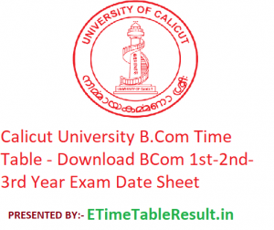 Calicut University B.Com Time Table 2020 - Download BCom 1st-2nd-3rd Year Exam Date Sheet