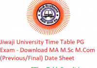 Jiwaji University Time Table 2020 PG Exam - Download MA M.Sc M.Com (Previous/Final) Date Sheet