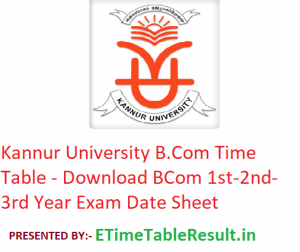 Kannur University B.Com Time Table 2020 - Download BCom 1st-2nd-3rd Year Exam Date Sheet