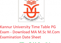Kannur University Time Table 2020 PG Exam - Download MA M.Sc M.Com Examination Date Sheet