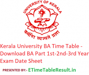 Kerala University BA Time Table 2020 - Download BA Part 1st-2nd-3rd Year Exam Date Sheet