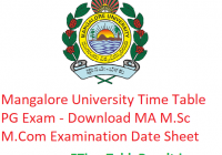 Mangalore University Time Table 2020 PG Exam - Download MA M.Sc M.Com Examination Date Sheet
