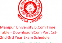 Manipur University B.Com Time Table 2020 - Download BCom Part 1st-2nd-3rd Year Exam Schedule