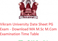 Vikram University Date Sheet 2020 PG Exam - Download MA M.Sc M.Com Examination Time Table