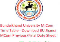 Bundelkhand University M.Com Time Table 2020 - Download BU Jhansi MCom Previous/Final Exam Date Sheet