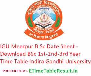 IGU Meerpur B.Sc Date Sheet 2020 - Download BSc 1st-2nd-3rd Year Exam Time Table Indira Gandhi University