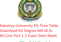 Kakatiya University PG Time Table 2020 - Download KU Degree MA M.Sc M.Com 1st-2nd Year Exam Date Sheet