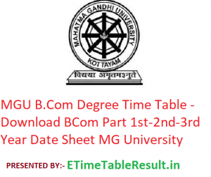 MGU B.Com Degree Time Table 2020 - Download BCom Part 1st-2nd-3rd Year Date Sheet Mahatma Gandhi University