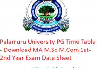 Palamuru University PG Time Table 2020 - Download MA M.Sc M.Com 1st-2nd Year Exam Date Sheet
