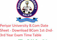Periyar University B.Com Date Sheet 2020 - Download BCom 1st-2nd-3rd Year Exam Time Table