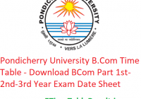 Pondicherry University B.Com Time Table 2020 - Download BCom Part 1st-2nd-3rd Year Exam Date Sheet