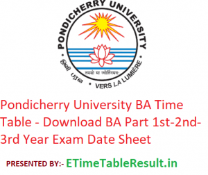 Pondicherry University BA Time Table 2020 - Download BA Part 1st-2nd-3rd Year Exam Date Sheet