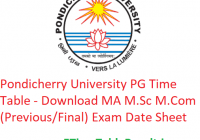 Pondicherry University PG Time Table 2020 - Download MA M.Sc M.Com (Previous/Final) Exam Date Sheet