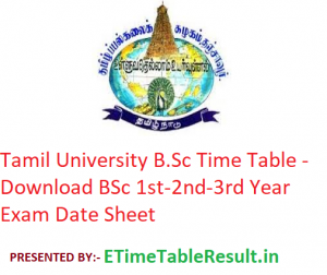 Tamil University B.Sc Time Table 2020 - Download BSc 1st-2nd-3rd Year Exam Date Sheet