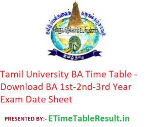 Tamil University BA Time Table 2020 - Download BA 1st-2nd-3rd Year Exam Date Sheet