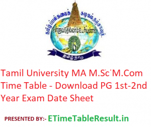Tamil University MA M.Sc M.Com Time Table 2020 - Download PG 1st-2nd Year Exam Date Sheet