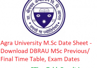Agra University M.Sc Date Sheet 2020 - Download DBRAU MSc Previous/Final Time Table, Exam Dates