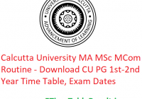 Calcutta University MA M.Sc M.Com Routine 2020 - Download CU PG 1st-2nd Year Time Table, Exam Dates
