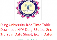 Durg University B.Sc Time Table 2020 - Download HYV Durg BSc Part 1st-2nd-3rd Year Date Sheet, Exam Dates