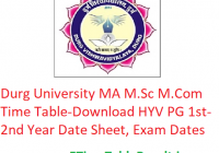 Durg University MA M.Sc M.Com Time Table 2020 - Download HYV PG Part 1st-2nd Year Date Sheet, Exam Dates