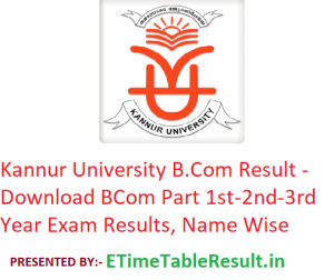 Kannur University B.Com Result 2020 - Download BCom Part 1st-2nd-3rd Year Exam Results, Name Wise