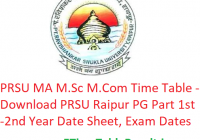 PRSU MA M.Sc M.Com Time Table 2020 - Download PRSU Raipur PG Part 1st-2nd Year Date Sheet, Exam Dates