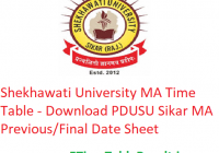 Shekhawati University MA Time Table 2020 - Download PDUSU Sikar MA Previous/Final Date Sheet, Exam Dates