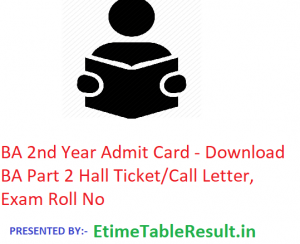 BA 2nd Year Admit Card 2020 - Download BA Part 2 Hall Ticket/Call Letter, Exam Roll No