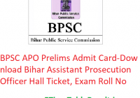 BPSC APO Prelims Admit Card 2020 - Download Bihar Assistant Prosecution Officer Pre Hall Ticket, Exam Roll No