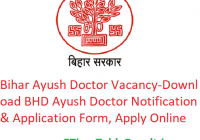 Bihar Ayush Doctor Vacancy 2020 - Download BHD Ayush Doctor Notification & Application Form, Apply Online