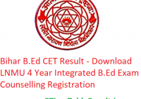 Bihar B.Ed CET Result 2020 - Download LNMU 4 Year Integrated B.Ed Exam Counselling Registration