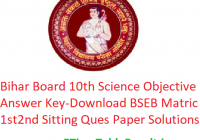 Bihar Board 10th Science Objective Answer Key 2020 - Download BSEB Matric 1st & 2nd Sitting Ques Paper Solutions