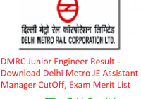 DMRC Junior Engineer Result 2020 - Download Delhi Metro JE Asst Manager CutOff, Exam Merit List