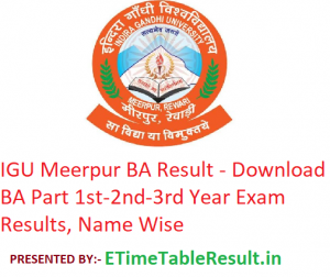 IGU Meerpur BA Result 2020 - Download BA Part 1st-2nd-3rd Year Exam Results, Name Wise