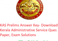 KAS Prelims Answer Key 2020 - Download 22 February Kerala Administrative Service Ques Paper, Exam Solutions