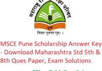 MSCE Pune Scholarship Answer Key 2020 - Download 16 February Maharashtra Std 5th & 8th Ques Paper, Exam Solutions