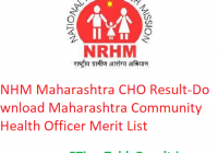 NHM Maharashtra CHO Result 2020 - Download Maharashtra Community Health Officer Merit List