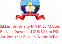 Sikkim University MA M.Sc M.Com Result 2020 - Download CUS Sikkim PG 1st-2nd Year Exam Results, Name Wise
