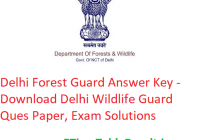 Delhi Forest Guard Answer Key 2020 - Download 15/16 March आंसर की Delhi Wildlife Guard Ques Paper, Exam Solutions