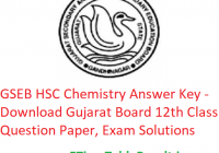 GSEB HSC Chemistry Answer Key 2020 - Download Gujarat Board 12th Class Question Paper, Exam Solutions
