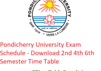 Pondicherry University Exam Schedule 2020 - Download 2nd 4th 6th Semester Time Table