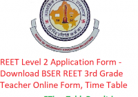 REET Level 2 Application Form 2020 - Download BSER REET 3rd Grade Teacher Online Form, Time Table