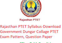 Rajasthan PTET Syllabus 2020 - Download Government Dungar Collage PTET Exam Pattern, Question Paper
